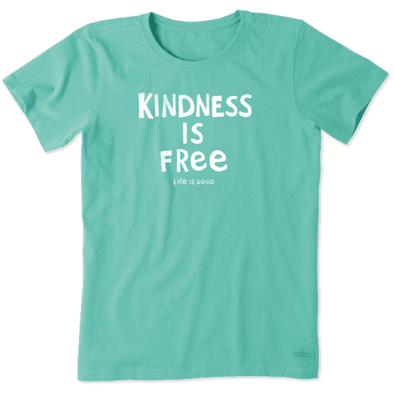 Women's Kindness Is Free Crusher Tee