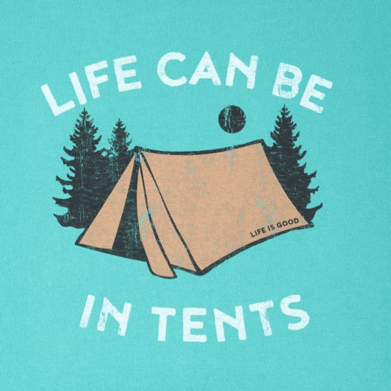 Women's Life Can Be In Tents Crusher Tee