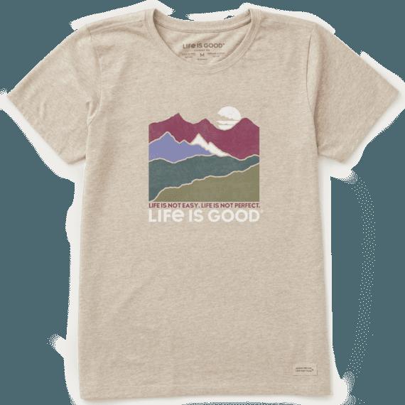 Women's Life Isn't Easy Mountains Crusher Tee
