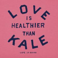 Women's Love Is Healthier Than Kale Crusher Vee