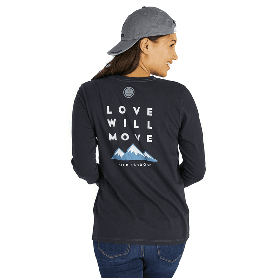 Women's Love Will Move Mountains Crusher Long Sleeve