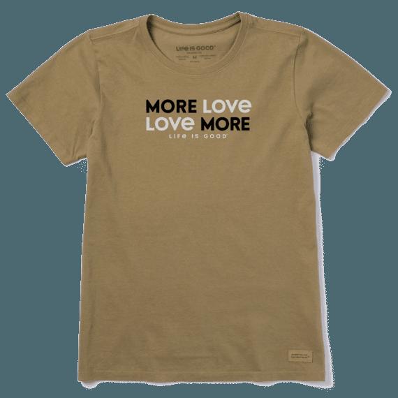 Women's More Love More Crusher Tee