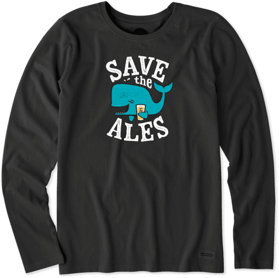Women's Save The Ales Long Sleeve Crusher Tee
