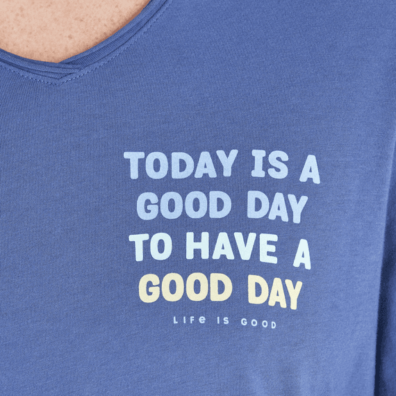 Women's Today Is A Good Day Long Sleeve Hooded Smooth Tee