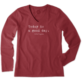 Women's Today Is A Good Day Type Long Sleeve Crusher Vee