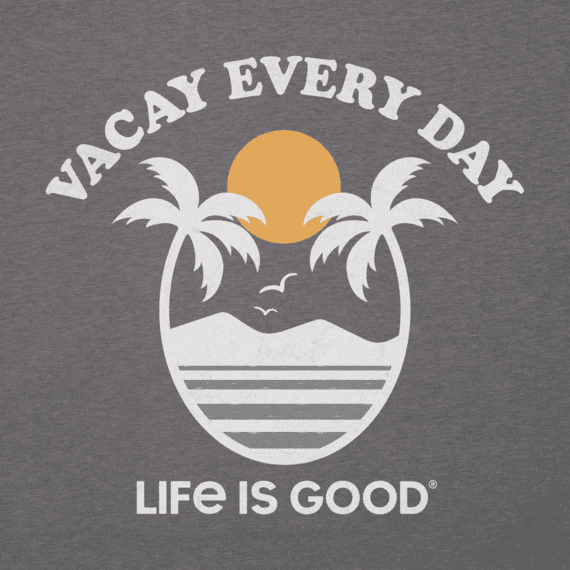 Women's Vacay Every Day Cool Vee