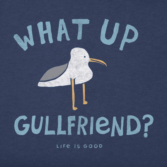 Women's What Up Gullfriend? Crusher Tee