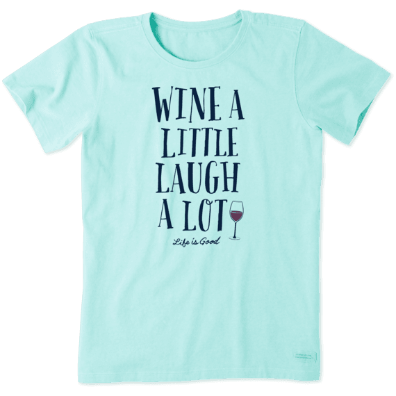 Women's Wine A Little Laugh A Lot Crusher Tee