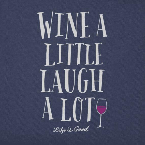 Women's Wine A Little Laugh A Lot Crusher Vee