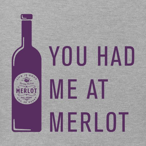 Women's You Had Me At Merlot Crusher Vee