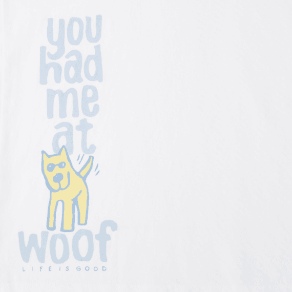 Women's You Had Me At Woof Long Sleeve Crusher Vee