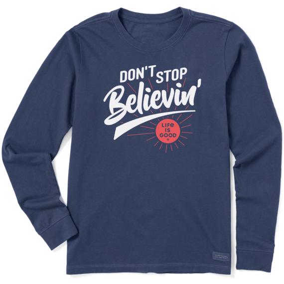 Women's Don't Stop Believin' Life Is Good Crusher-LITE Long Sleeve Tee