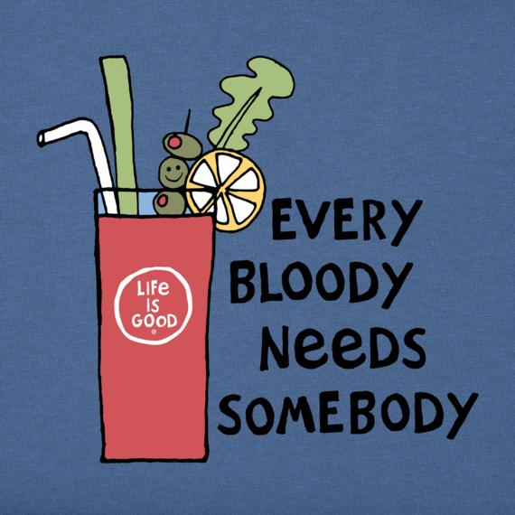 Women's Every Bloody Needs Somebody Crusher Tee
