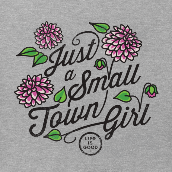 Women's Just A Small Town Girl Crusher Tee