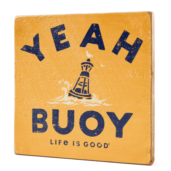 Yeah Buoy Large Wooden Sign